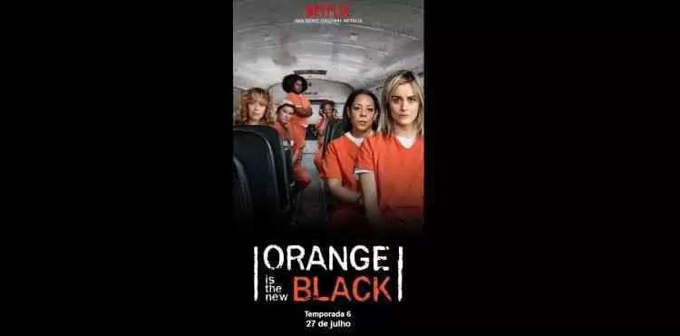 Estreia na Netflix esta sexta-feira, 27 de julho: Orange Is the New Black Temporada 6 1