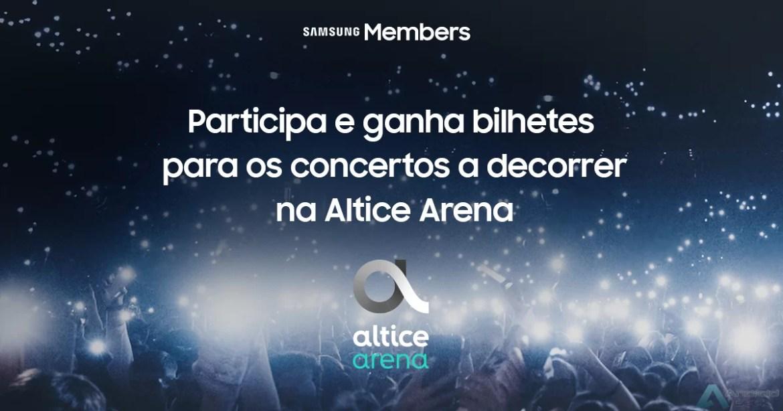 Samsung Members vão ter espaço VIP no Altice Arena. Saibam o que fazer para participar 1