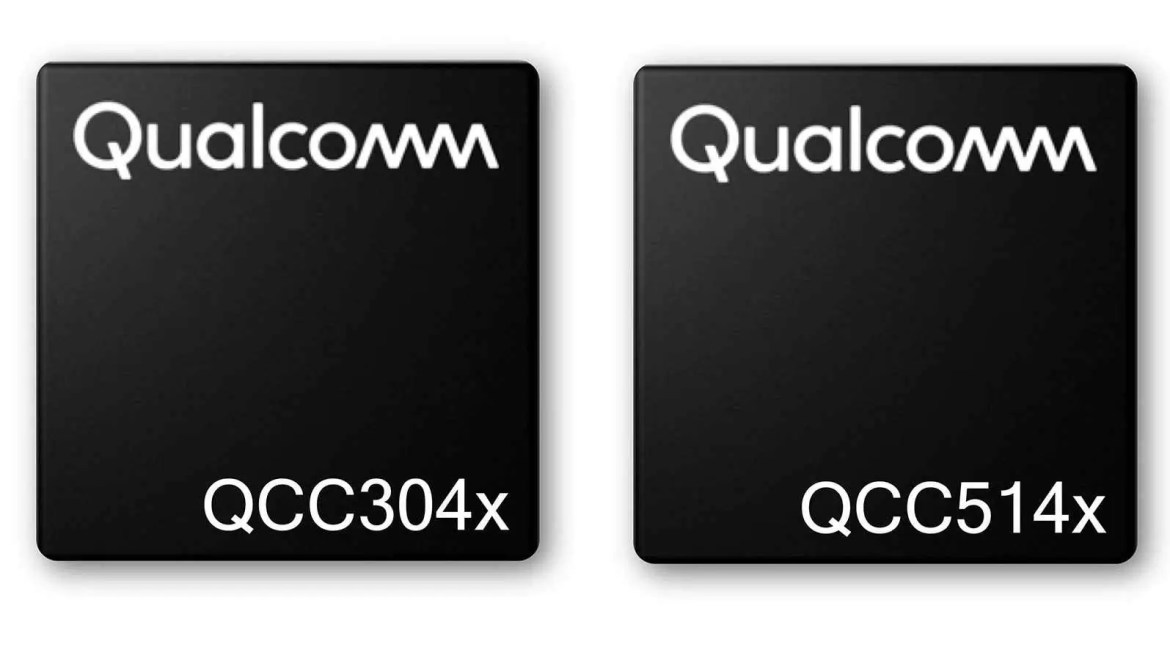 Qualcomm QCC514X e QCC304X