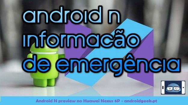 0B5CUt KUpXFUNXZCMS04QWRwdjg Android N Informação de emergência image