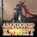 Abandoned Knight 1.4.06 APK MOD Unlimited Money