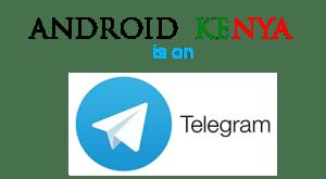 Android Kenya Telegram channel