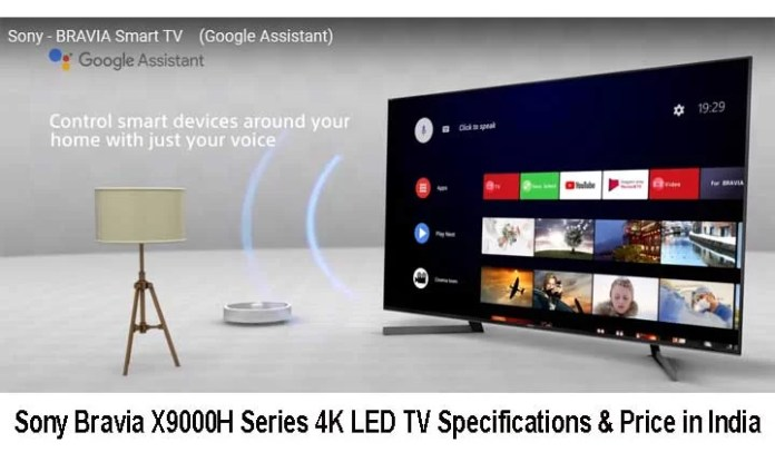 Sony Bravia X9000H Series 4K LED TV Specifications & Price in India