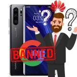 Huawei verliert Android-Lizenz: Die Folgen für Huawei-Besitzer