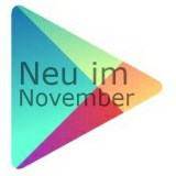 Neu im Play Store: Die besten Neuvorstellungen im November 2012