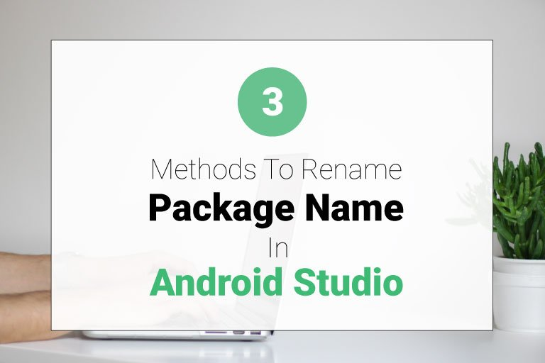 how to change package name in android studio