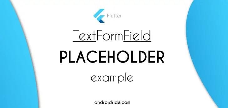 textformfield flutter placeholder
