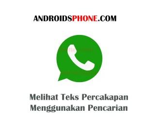 Cara Melihat Teks Percakapan Menggunakan Pencarian di Whatsapp