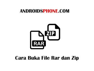 Cara Mengekstrak File Rar dan Zip di Smartphone Android Terbaru