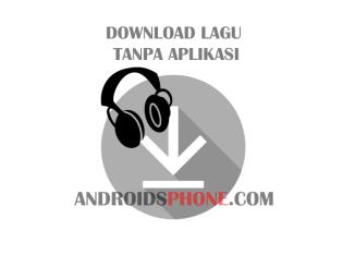 Cara Download Lagu Dari Youtube di Android Tanpa Aplikasi