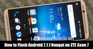 flash Nougat on ZTE Axon 7