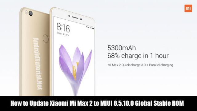Update Mi Max 2 to Android 7.1.1 Nougat