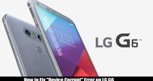 fix device corrupt error on lg g6