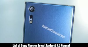 List of Sony Phones to get Android 7.0 Nougat