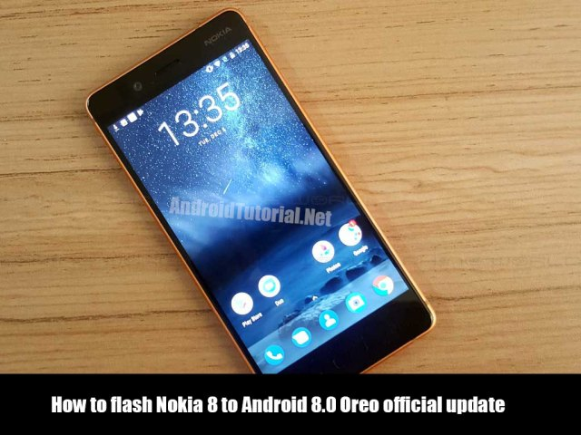 flash Nokia 8 to Android 8.0 Oreo official update
