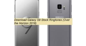 Samsung Galaxy S9 Stock Ringtones