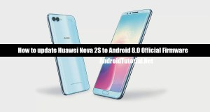 update Huawei Nova 2S to Android 8.0 Oreo official update
