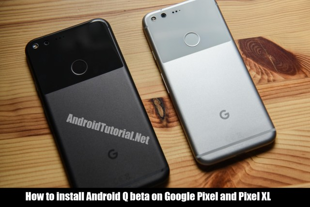 install android q on google pixel devices