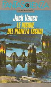 Le insidei del pianeta Tschai