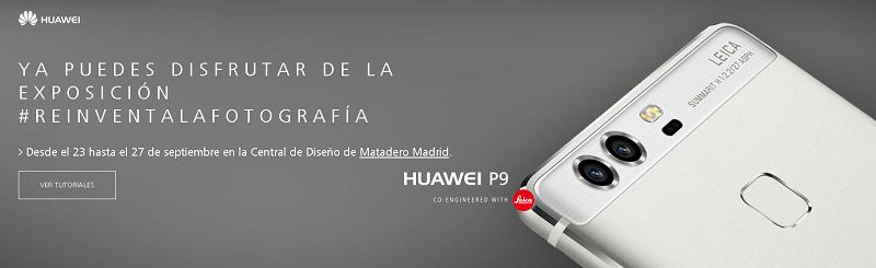 Web Huawei P9 #reinventalafotografia