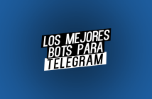 Mejores Bots de Telegram