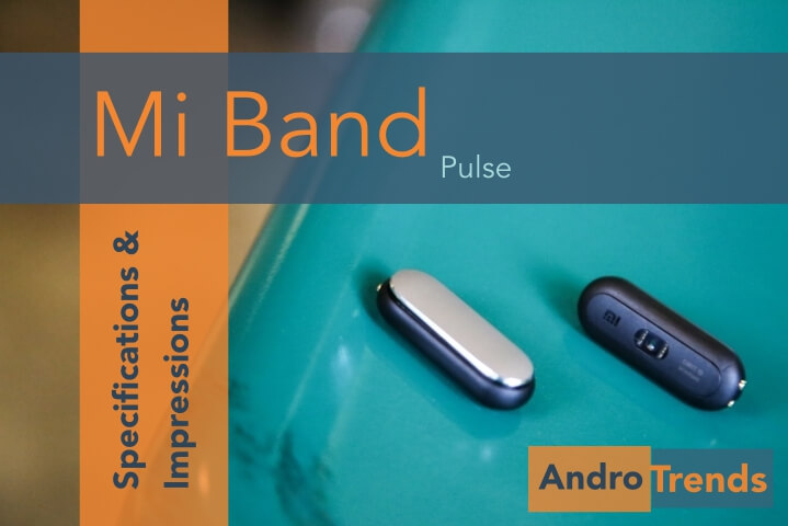 Mi Band Pulse Andro Trends