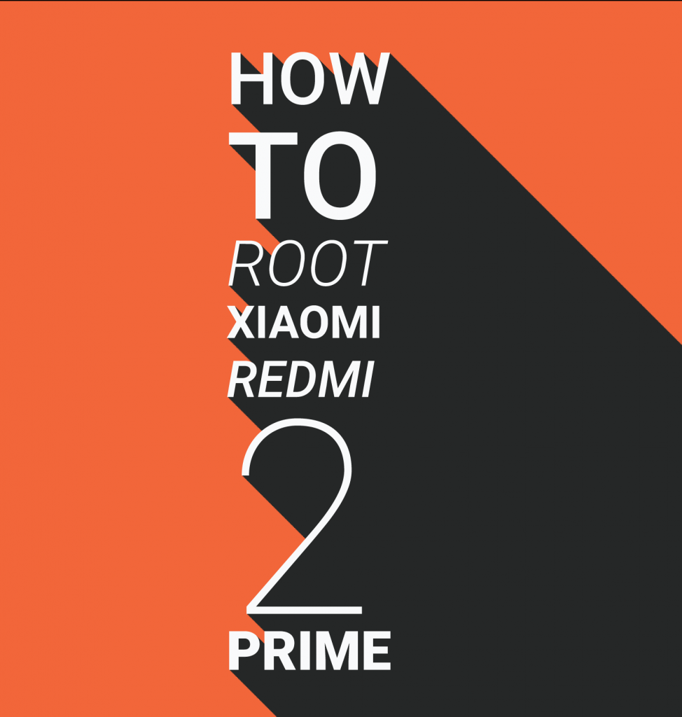How to root xiaomi redmi 2 Prime androtrends