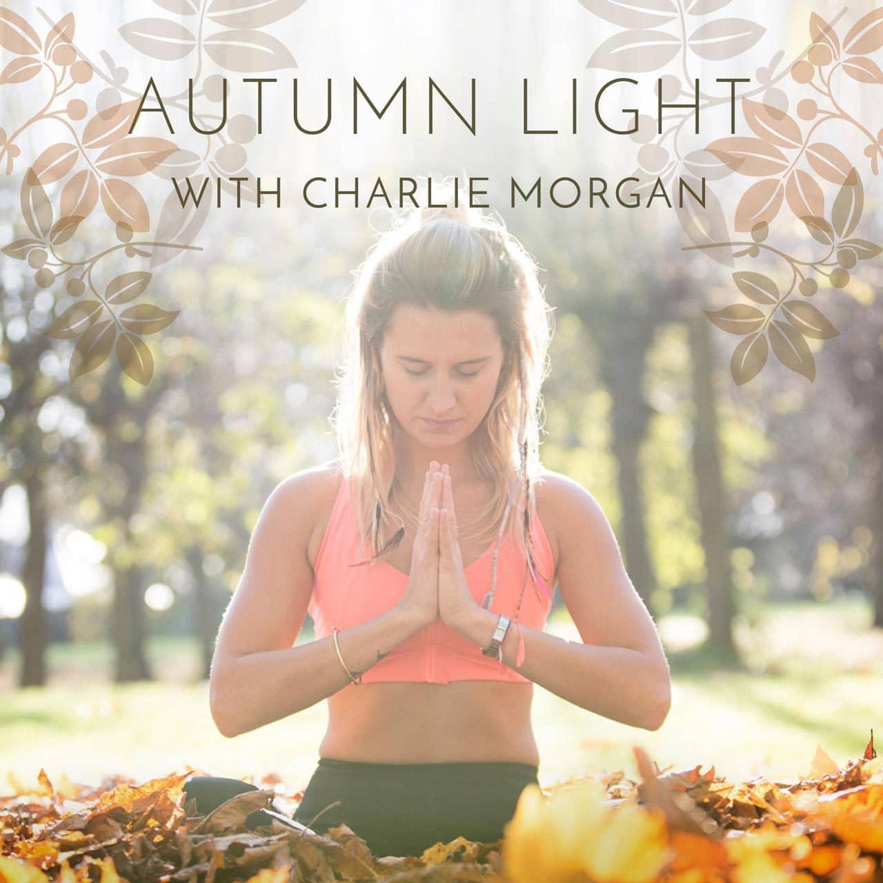 Autumn Light yoga retreat with Charlie Morgan