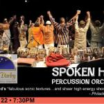 Spoken Hand Percussion Orchestra at the Upper Darby Performing Arts Center