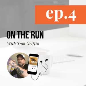 And Then Everything Changed - Episode 4: On The Run ft. Tom Griffen