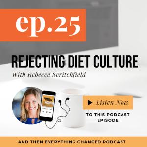 ATEC - Episode 25: Rejecting Diet Culture ft. Rebecca Scritchfield