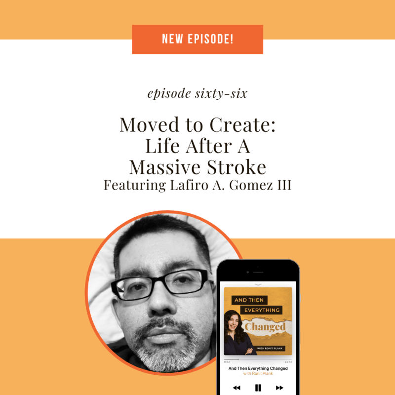 ATEC - Episode 66: Moved to Create: Life After A Massive Stroke ft. Lafiro A. Gomez III