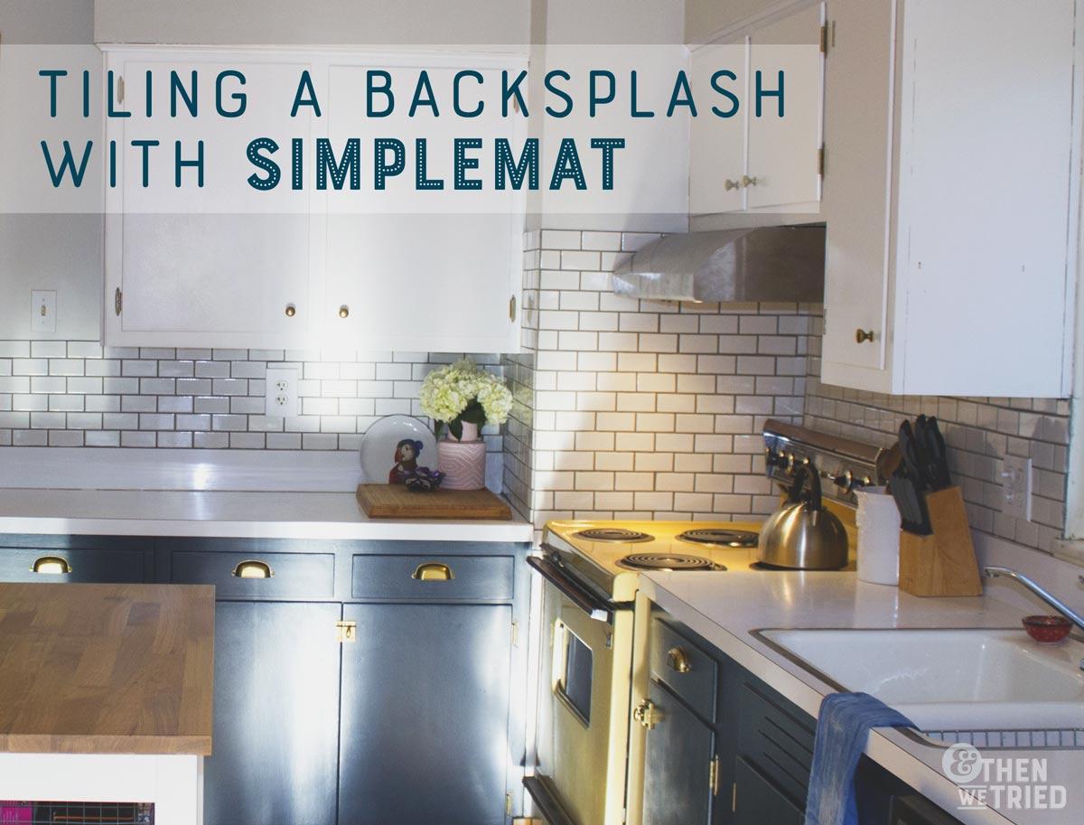 tiling a backsplash with tile mat a