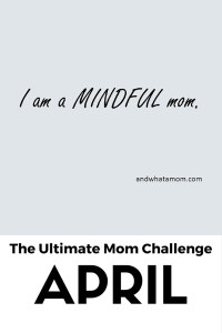 Mindful mom