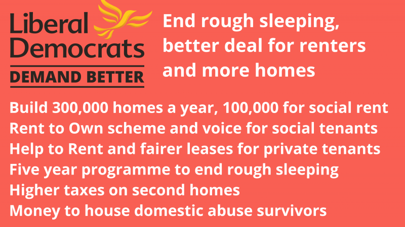Election: Lib Dems will end rough sleeping, give a better deal for social and private renters and build more homes