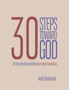 30 Steps Toward God by Andy Bondurant