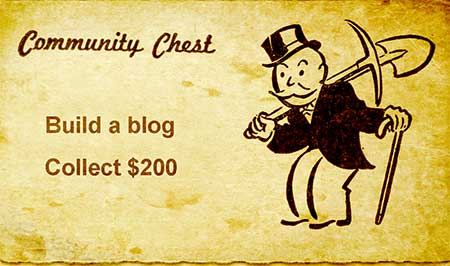Monopoly card: Build a blog, Collect $200