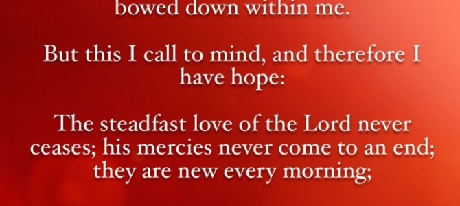 Bible verse: Lamentations 3:23