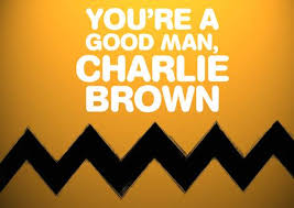 You're A Good Man Charlie Brown - 2016
