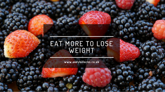 Eat More To Lose Weight