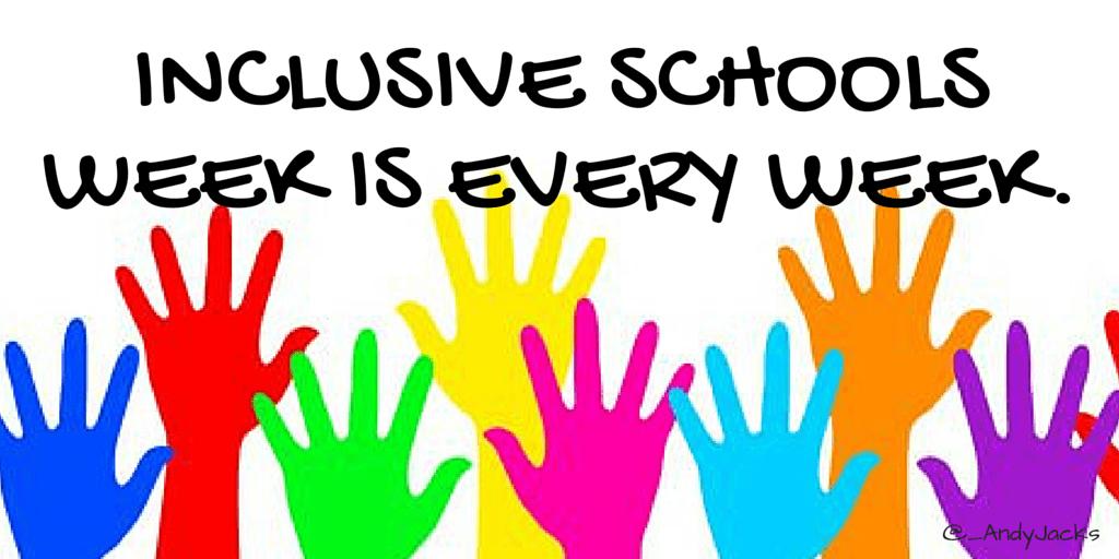 Inclusive School Week is Every Week