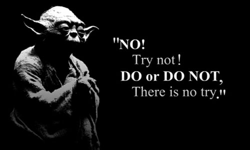 A Lesson from Yoda on Achieving Goals