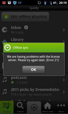 "Spotify mobile: We are having problems with the license server. Please try again later. (Error 21)"" message that occurred repeatedly on Android devices"