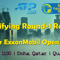 Tennis Host Andy Taylor. Qatar ExxonMobil Open 2019. Qualifying Round-1 Results