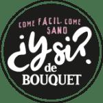 ¿Ysi? de Bouquet. Come fácil, come sano
