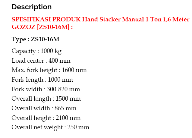 spec-HAND-STACKER-MANUAL-GOZOZ-1-TON-1-6-M JUAL HAND STACKER MANUAL 1 TON 1,6 METER GOZOZ ZS10-16M