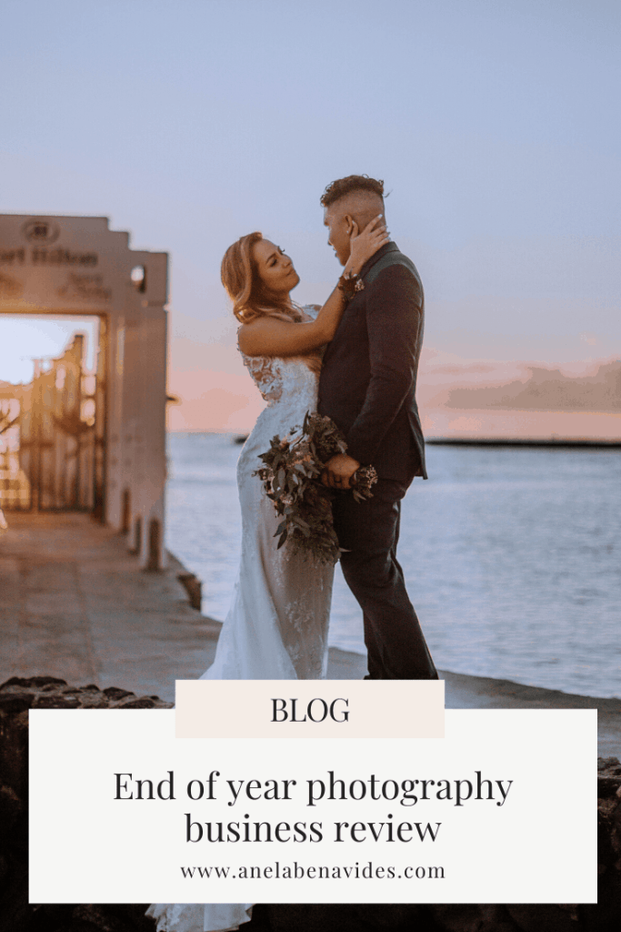 End of year photography business review including business tips, hiring ideas and lessons learnt in 2019 Anela Benavides, Hawaii photographer