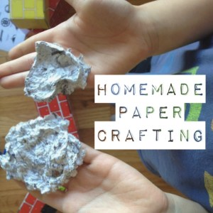 Homemade paper crafting