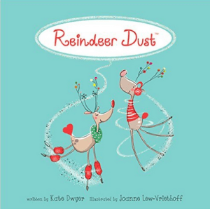 Reindeer Dust book by Kate Dwyer a mom of twins