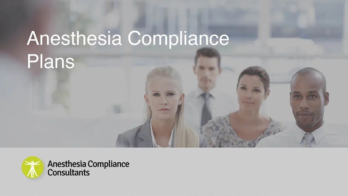 Anesthesia Compliance plans